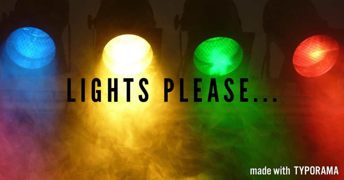 Lights Please….