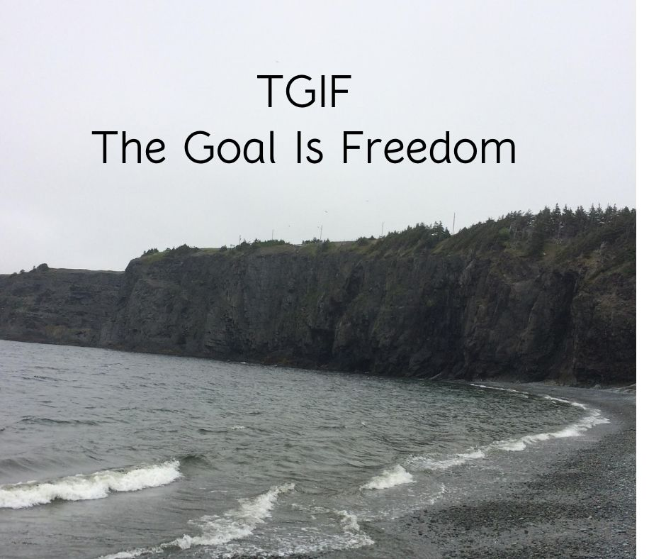 The Goal Is Freedom